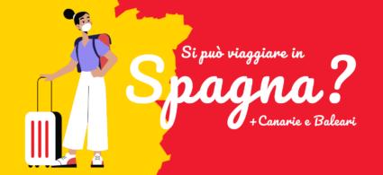 Covid-19, si può viaggiare in Spagna?